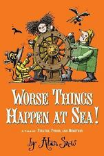 Worse Things Happen at Sea!: A Tale of Pirates, Poison, and Monsters The Ratbri