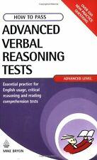 How to Pass Advanced Verbal Reasoning Tests: Essential Practice .9780749449698