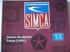 FASCICULE BOOKLET SIMCA  N°55 TALBOT SUNBEAM LOTUS 1981 / INSTANTANES 1962