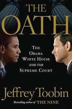 G, The Oath: The Obama White House and The Supreme Court, Toobin, Jeffrey, 03855