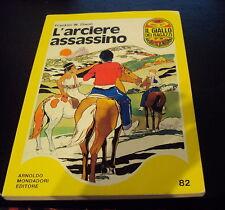 il GIALLO dei RAGAZZI (Mondadori) FRANKLIN W. DIXON L'ARCIERE ASSASSINO *OTTIMO*