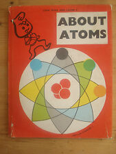 ABOUT ATOMS LES LANDIN 1967 HARDBACK,(LOOK READ AND LEARN 9)