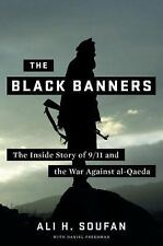 The Black Banners: The Inside Story of 911 and the War Against al-Qaeda