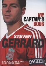 Steven Gerrard - My Captain's Book Secrets Behind the Armband
