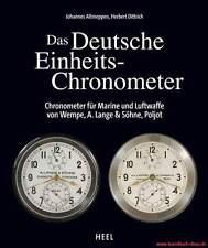 Fachbuch Das Deutsche Einheits-Chronometer, sehr viele Fotos der Uhren, NEU, OVP