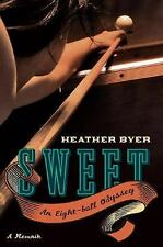 Sweet: An Eight-Ball Odyssey-ExLibrary