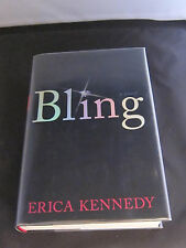 BLING by Erica Kennedy; First Edition; Hardcover; Mint; RARE; SIGNED