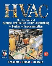HVAC The Handbook of Heating, Ventilation and Air Conditioning by A Vedavarz....