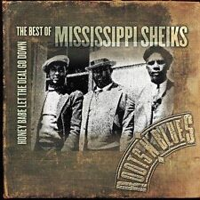 Honey Babe Let the Deal Go Down: The Best of the Mississippi Sheiks by...