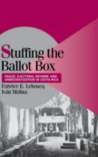 Stuffing the Ballot Box: Fraud, Electoral Reform, and Democratization in Costa