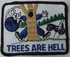 TREES ARE HELL Vtg 70`s/80`s Embroidered Patch Biker Motorcycle Funny Humorous