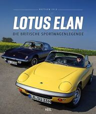 Lotus Elan (S 1 2 3 4 Sprint 2+2 S Plus 2 26R Rennsport M100) Buch book DEUTSCH