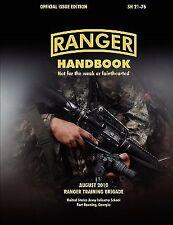 Ranger Handbook : The Official U. S. Army Ranger Handbook Sh21-76, Revised...