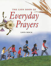 Rock, Lois The Lion Book of Everyday Prayers for Children Very Good Book
