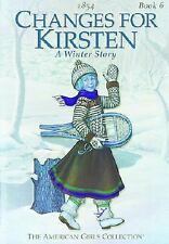 Changes for Kirsten (American Girl)