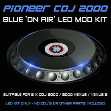 PIONEER CDJ 2000 / NEXUS / NEXUS 2 / BLUE ON AIR LED MOD KIT ( FOR 2 CDJS)