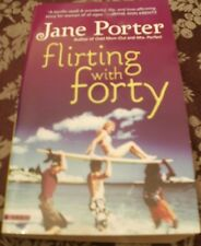 Flirting with Forty by Jane Porter (Paperback)