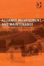 Alliance Management and Maintenance: Restructuring NATO for the 21st Century