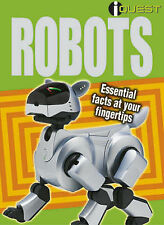 Robots: Essential Facts at Your Fingertips (I-quest), , New Book