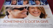 Cinema Poster: SOMETHING'S GOTTA GIVE 2003 (Quad) Jack Nicholson