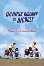 Across America by Bicycle: Alice and Bobbi's Summer on Wheels-ExLibrary
