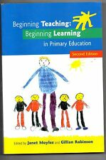 Beginning Teaching:beginning Learning in Primary Education,2nd Ed, Moyles, Robin