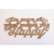 'Do more of what makes you happy Quote Sign WOODEN SIGN KIDS BEDROOM A338