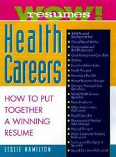Career Guides: Wow! Resumes for Health Careers : How to Put Together a...