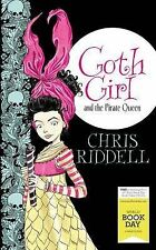 NEW Goth Girl and the Pirate Queen: 2015 by Chris Riddell World Book Day
