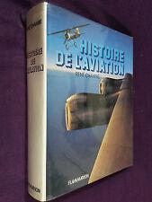 Histoire de l'aviation René Chambe 1980 Parfait état avion aéronautique