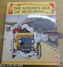 THE GOLDEN AGE OF MOTORING 1982 HARDBACK BOOK COLLECTIBLE