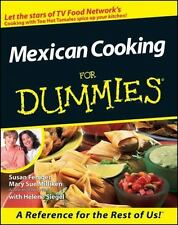 --For Dummies: Mexican Cooking for Dummies by Susan Feniger, Mary Sue Milliken …