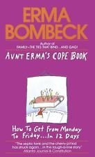 Aunt Erma's Cope Book by Erma Bombeck (1985, Paperback)