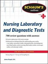 Schaum's Outline of Nursing Laboratory and Diagnostic Tests by James Keogh...