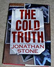 THE COLD TRUTH  Julian Palmer Thriller  1999 HB by Jonathan Stone  1st / 1st