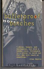 BULLETPROOF BUTCHES  HARD CANDY MASQUERADE 1997 1ST CHEA VILLANUEVA LESBIAN PULP
