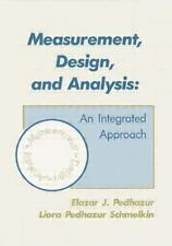 Measurement, Design, and Analysis: An Integrated Approach by Pedhazur, Elazar J