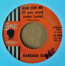NORTHERN SOUL - BARBARA GEORGE - SEND FOR ME b/w BLESS YOU - SUE 45