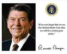 RONALD REAGAN ONE NATION UNDER GOD QUOTE FACSIMILE AUTOGRAPH 8X10 PHOTO (PQ-011)