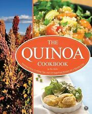 Quinoa Cookbook: Nutrition Facts, Cooking Tips, and 116 Superfood Recipes for a