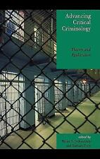 Advancing Critical Criminology: Theory and Application (Critical Persp-ExLibrary