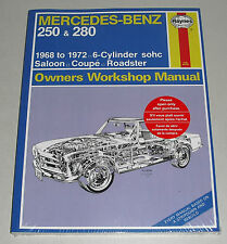 Reparaturanleitung Mercedes Benz R113 Pagode 250 / 280 SL + W108 + W111 S SE SEL