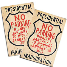 Two Donald Trump 2017 No Parking for Presidential Inauguration Posters