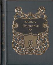 Theodor Storm, Immensee, Prachtausgabe mit Golddruck und rundumgold, Paetel 1911