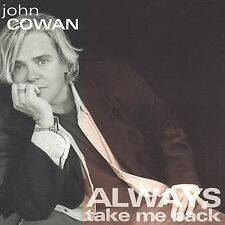 John Cowan: Always Take Me Back  Audio CD
