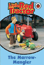 The Marrow-mangler (Little Red Tractor),