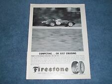 """1962 Vintage Firestone Tires Racing Ad """"Competing...or Just Cruising"""""""