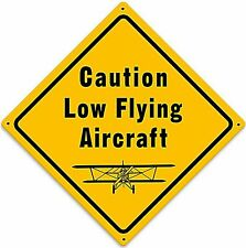 Caution Low Flying Aircraft metal sign (pst)