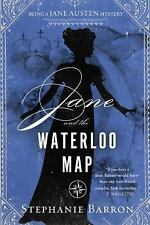 Being a Jane Austen Mystery: Jane and the Waterloo Map by Stephanie Barron...