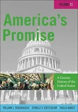 America's Promise: A Concise History of the United States,  Volume II (America's